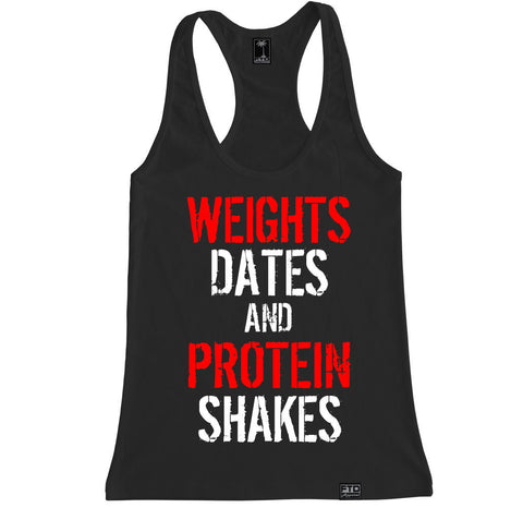 Women's WEIGHTS DATES AND PROTEIN SHAKES Racerback Tank Top
