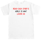 Men's What Lovers Do T Shirt