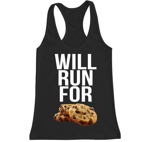 Women's WILL RUN FOR COOKIES Racerback Tank Top
