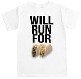 Men's WILL RUN FOR TACOS T Shirt