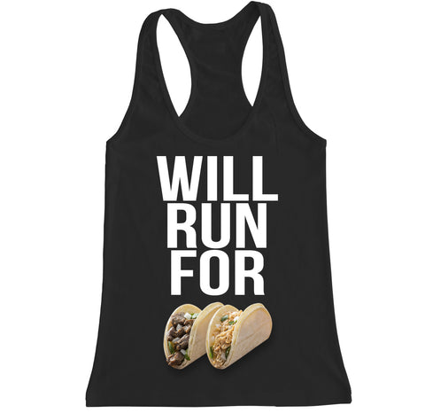 Women's WILL RUN FOR TACOS Racerback Tank Top