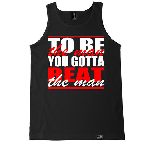 Men's TO BE THE MAN Tank Top