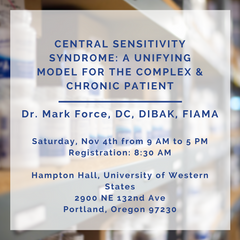 Central Sensitivity Syndrome: A Unifying Model for the Complex & Chronic Patient