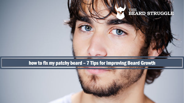 Howe to fix a patchy beard