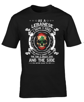 As a Lebanses, I have 3 Sides T-Shirt