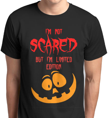 I'm Not Scared But I'm Limited Edition T-Shirt