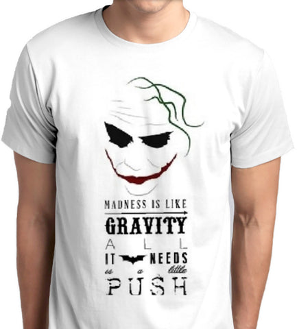 Madness Needs a Push T-Shirt madness is like gravity all it needs is a push custom printed tshirt anbro2 kuwait fashion men women kids