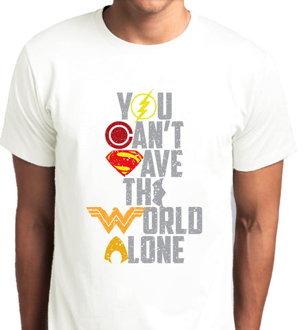 Justice League You Can't Save the World Alone T-Shirt