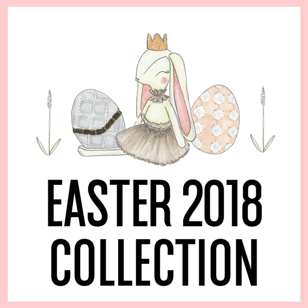 Easter 2018 Collection