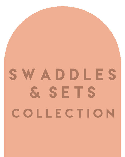 Welcome Home Swaddle Sets