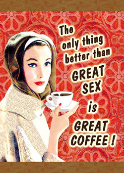 "GC0218 - ""Great sex Great coffee"""