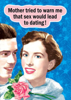 "GC0252 - ""Sex leads to dating"""