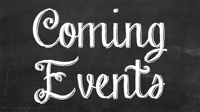 Learn about special events coming up soon