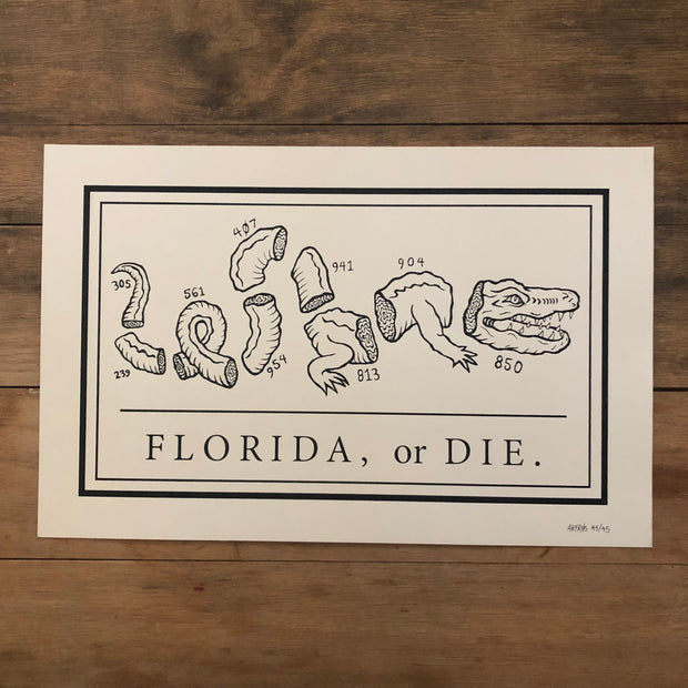 FLA or Die Screenprint