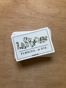 FLA or Die - Sticker(x3)