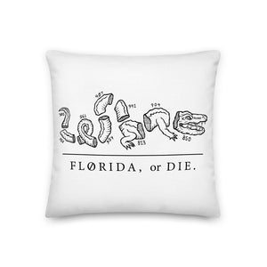 FLA or Die Pillow