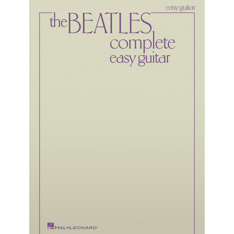 The Beatles Complete Easy Guitar Songbook – Updated Edition