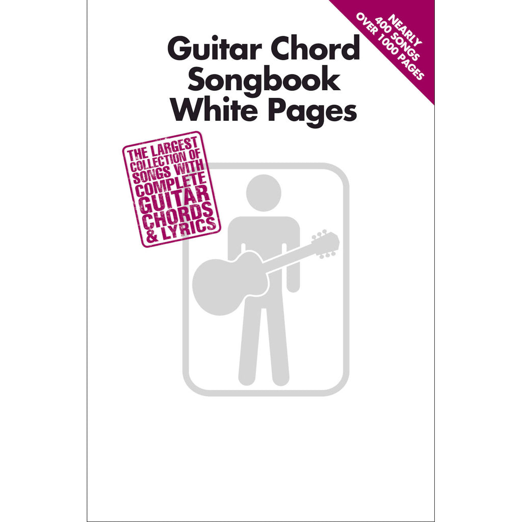 Guitar Chord Songbook White Pages - Over 1,000 Pages of Music!