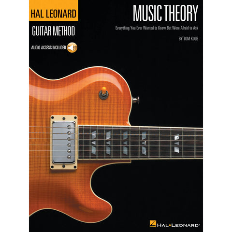 Music Theory for Guitarists, Everything You Wanted to Know But Were Afraid to Ask