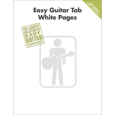 Easy Guitar Tab White Pages - Over 200 Songs!