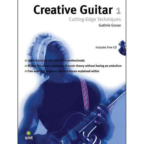 Creative Guitar 1 Cutting-Edge Techniques