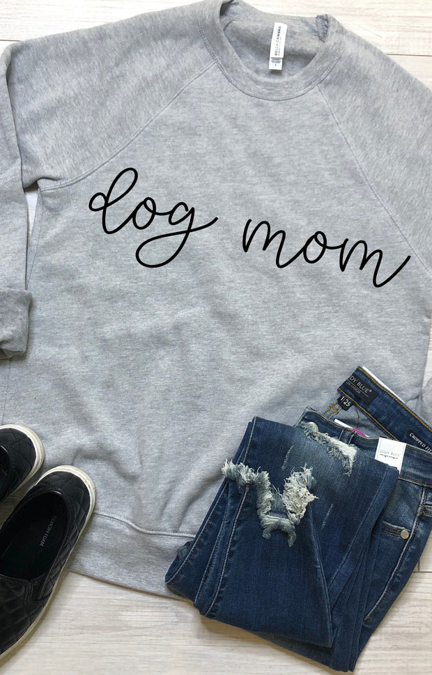 Dog Mom Sweatshirt - Grey