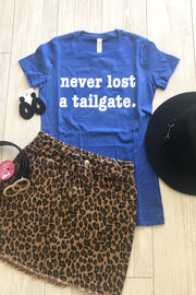 Never Lost a Tailgate Tee - Royal Blue
