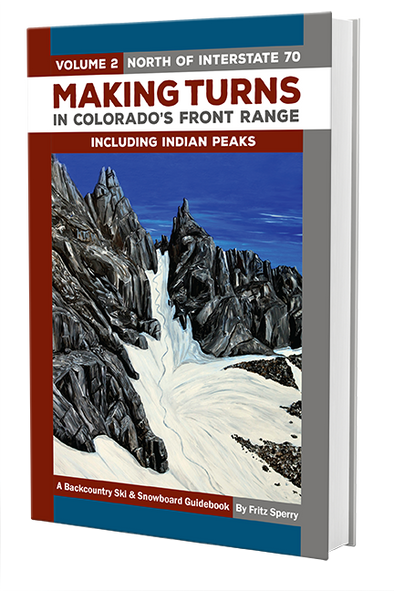 Making Turns Backcountry Guidebook, Vol. 2 by Fritz Sperry