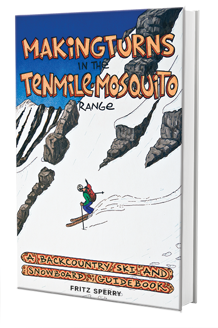 Making Turns in the Tenmile Mosquito Range by Fritz Sperry