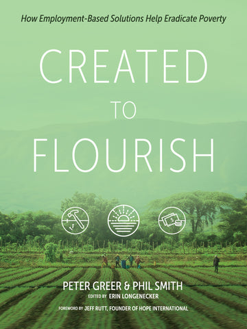 Created to Flourish: How Employment-Based Solutions Help Eradicate Poverty