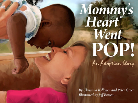 Mommy's Heart Went POP!