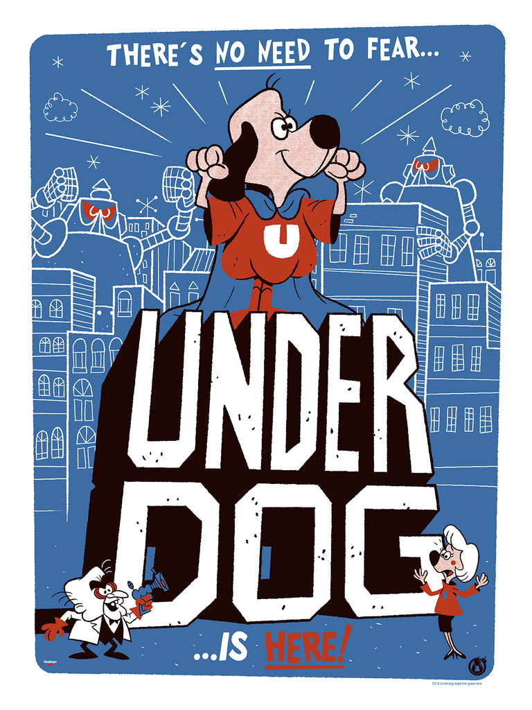 Underdog - Regular - Mad Duck Posters