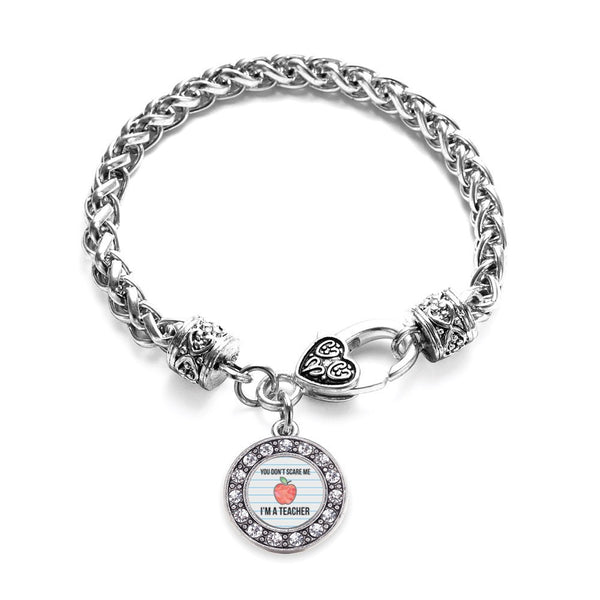 You Don't Scare Me I'm A Teacher Circle Charm Braided Bracelet