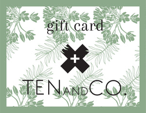Ten & Co Gift Card