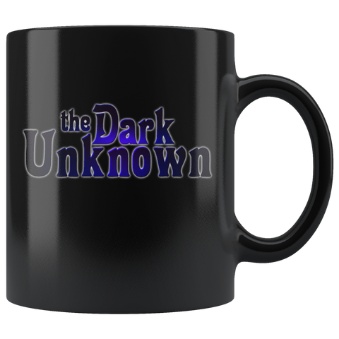 """The Dark Unknown"" Black Mug"