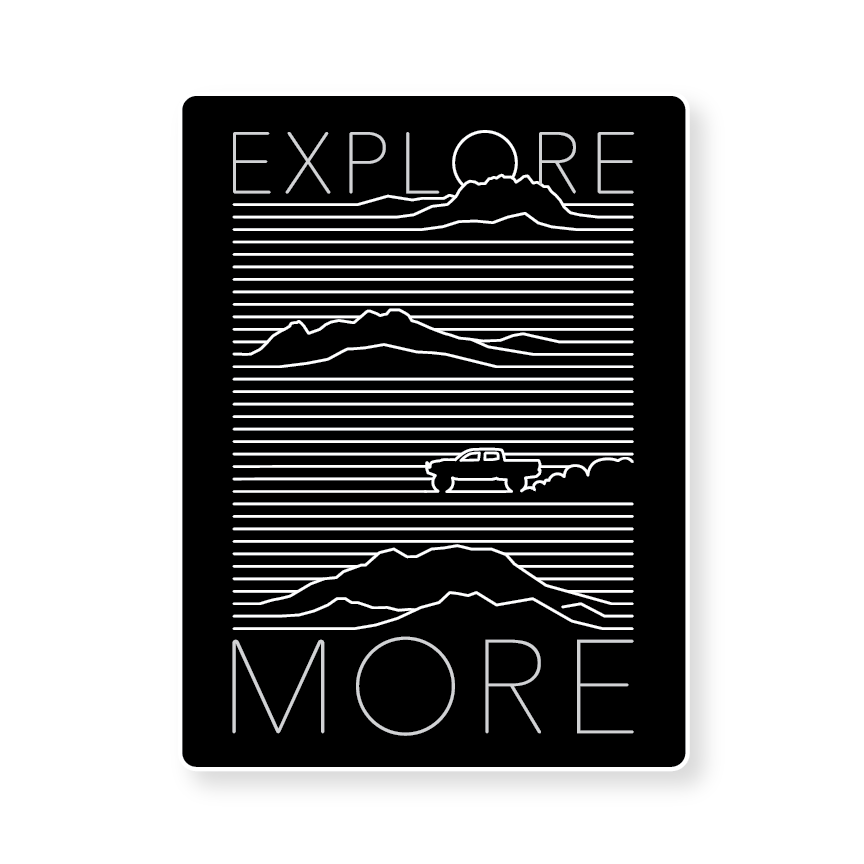 EXPLORE MORE - V2 (STICKER)