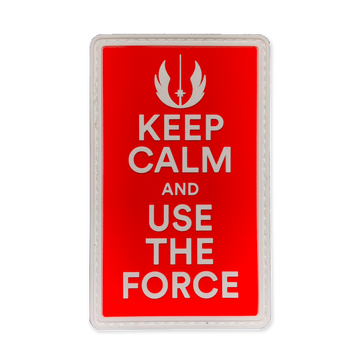 Keep Calm And Use The Force - V1