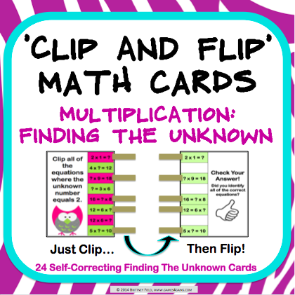 Multiplication Finding the Unknown 'Clip and Flip' Cards - Games 4 Gains  - 1