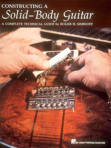 Constructing a Solid Body Guitar