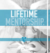 Lifetime Mentorship.