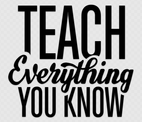 Teach Everything You Know Sticker