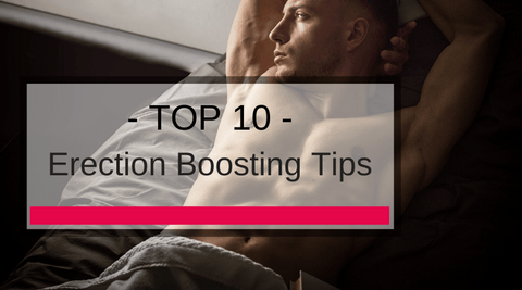 10 Erection Boosting Tips