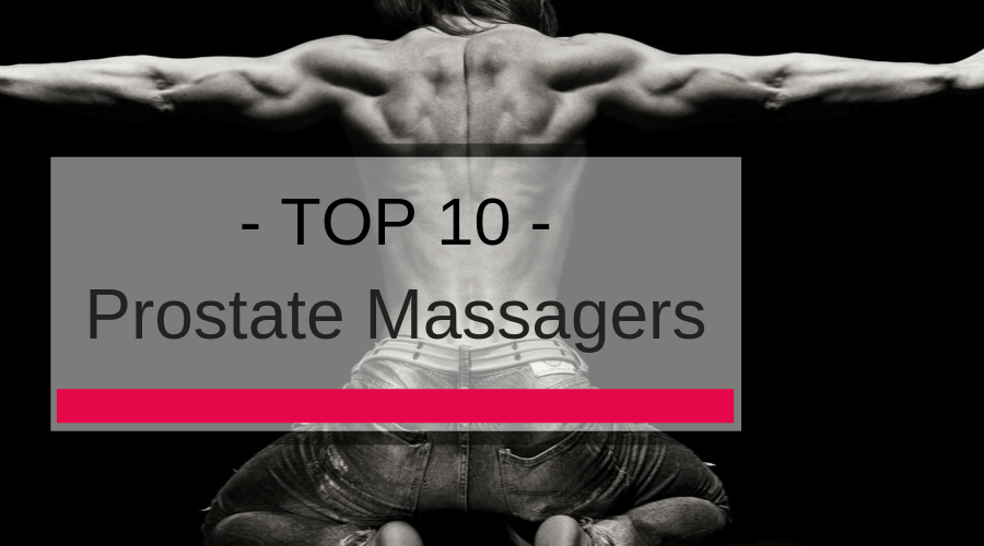 Top 10 Prostate Massagers