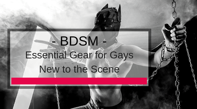 Essential BDSM Gear for Gays