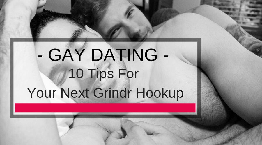 10 Tips For Your Next Grindr Hookup