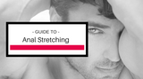 Choose Anal Stretching Not Because It Is Easy But Because It Is Hard