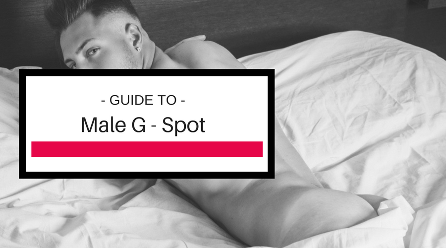 The Male G-Spot and Prostate Play