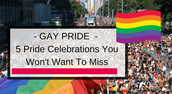 5 North American Pride Celebrations You Won't Want To Miss