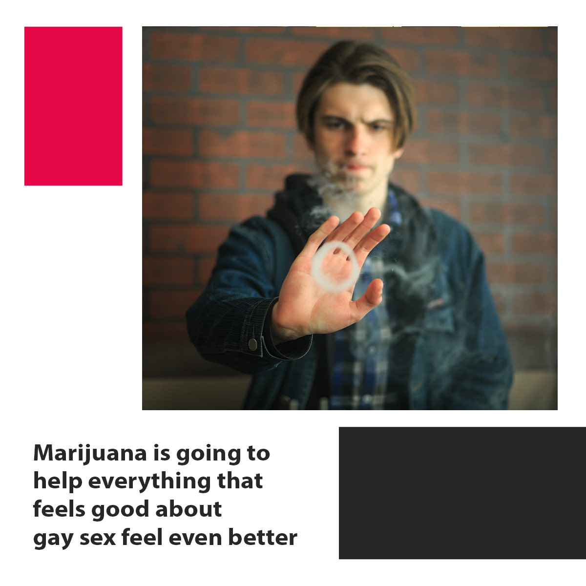Gay Sex While High on Pot