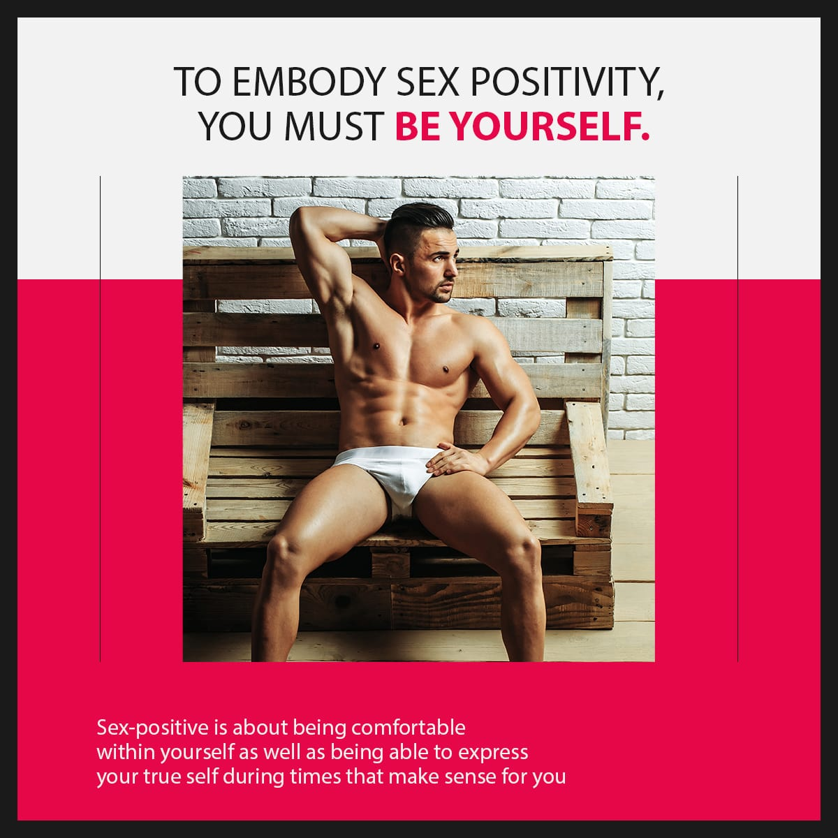 embody sex positivity